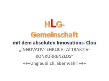 HLG-Gemeinschaft mit dem absoluten InnovationsClou
