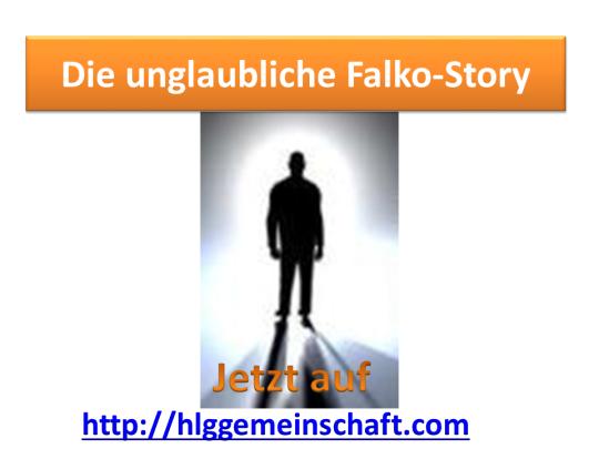 Die unglaubliche Falko-Story